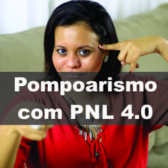 MERCADO DIGITAL: Pompoarismo Tradicional com PNL 4.0