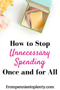 I used these tips to stop unnecessary spending once and for all. You can do it too! #frugal living #budget #financetips #savingmoney