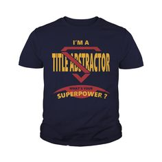 TITLE ABSTRACTOR JOBS TSHIRT GUYS LADIES YOUTH TEE HOODIES SWEAT SHIRT VNECK UNISEX #gift #ideas #Popular #Everything #Videos #Shop #Animals #pets #Architecture #Art #Cars #motorcycles #Celebrities #DIY #crafts #Design #Education #Entertainment #Food #drink #Gardening #Geek #Hair #beauty #Health #fitness #History #Holidays #events #Home decor #Humor #Illustrations #posters #Kids #parenting #Men #Outdoors #Photography #Products #Quotes #Science #nature #Sports #Tattoos #Technology #Travel…