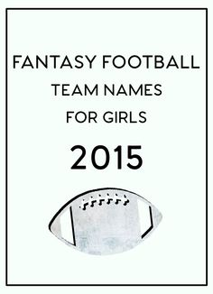 Fantasy Football Team Names for Girls 2015 (Venus Trapped in Mars) Girl Fantasy Football Names, Fantasy Football Logos, Football Team Names, Football Trophies, Football Love, Football Parties, Football Shirts, Football Season, Football Icon