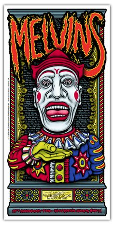 """The MELVINS @ the 9:30 Club, Washington DC 3rd August - By Gumballicious @ Gumball Designs - 12 x 24"""" Ltd Ed 5 Color Silk Screened gig poster with Metallic inks. Available from our store from August 4th 2013 www.gumballdesign..."""