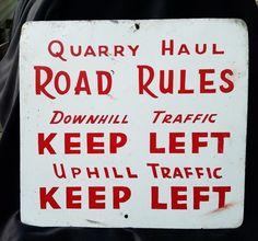 Old Original Metal QUARRY SIGN Quarry Haul Road Rules Downhill Uphill Traffic