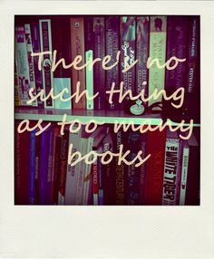 sometimes just not enough bookcases!