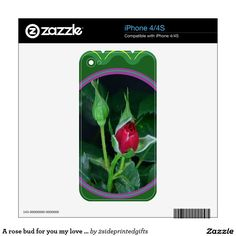 A rose bud for you my love Flower Floral 100 gifts Skins For iPhone 4S