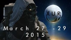 Destiny | Xur Official Inventory March 27 - 29 2015