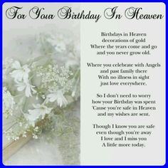 Happy birthday in heaven images quotes for friend brother sister daughter son wife husband uncle aunt grandmother grandfather.Wishing someone a happy birthday in heaven. Birthday In Heaven Quotes, Happy Birthday In Heaven, Birthday Wishes For Mom, Happy Birthday Husband, Sister Birthday Quotes, Dad Birthday, Birthday Cards, Free Birthday, Birthday Greetings