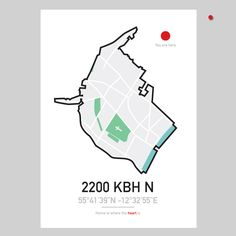 HOME IS WHERE THE HEART IS POSTER – CITYMAP – 2200 KBH N