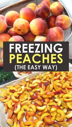 Easy Method For Freezing Peaches Learn How To Freeze Peaches Without Sugar And With The Skins Perfect For Pie, For Smoothies, For Cobbler Or Any Recipe With Fresh Fruit. Attempt It Today And Enjoy Farm Fresh Peaches Year Round Freezing Fruit, Freezing Vegetables, Fruits And Veggies, Freezing Strawberries, Freezing Tomatoes, Frozen Fruit, Frozen Meals, Fresh Fruit, Canning Peaches