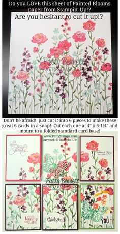Painted Blooms Designer Paper - too pretty to cut up? Create 6 beautiful handmade cards but cutting this pretty flower pattern and mounting to 6 folded cards. by Patty Bennett Could be a way to recycle cards. Beautiful Handmade Cards, Stamping Up Cards, Card Making Techniques, Card Tutorials, Flower Cards, Flower Paper, Card Sketches, Up Girl, Paper Cards