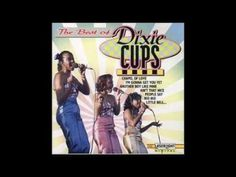 Iko Iko....The Dixie Cups - I just love this song, I don't know why.