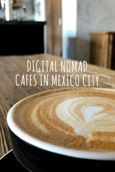 Digital Nomad Café Guide to Mexico City - Indefinite Adventure
