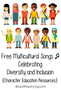 Free Multicultural Songs Celebrating Diversity and Inclusion {Character Education Resources Free multicultural songs celebrating diversity and inclusion; character education resources for a variety of ages - Bits of Positivity Diversity In The Classroom, Multicultural Classroom, Multicultural Activities, Inclusion Classroom, Preschool Music Activities, Diversity Activities, Songs For Toddlers, Kids Songs, Peace Education