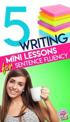 Help older students improve sentence fluency in writing with these five mini lessons #MiddleSchoolELA #HighSchoolELA #SentenceFluency #TeachingWriting