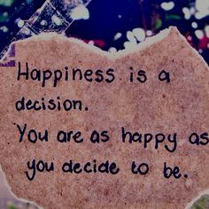 Definitely think feelings are a choice! But, I think we could choose to have a great life together! Life Quotes Love, Happy Quotes, Great Quotes, Positive Quotes, Quotes To Live By, Inspirational Quotes, Positive Psychology, Positive Messages, Positive Attitude