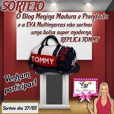 #O Blog Menina Madura e Prendada Parceria c/ a EVA Multimarcas sortearão uma belíssima bolsa  Tommy.