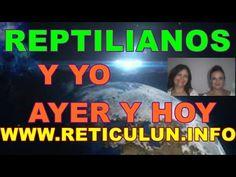 REPTILIANOS Y YO, AYER Y HOY