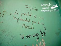 Aprende español callejeando por Madrid: Fijo que eres joven
