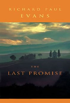 "Richard Paul Evans Books ""The Last Promise"""