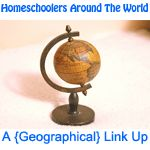 Homeschoolers Around the US and World -- a Geographic Link up. Add your homeschool blog to the link up and connect with other nearby bloggers.