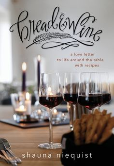 Bread and Wine , Shauna's new book.  Robyn is in the credits for testing a recipe.  Saw her at Brookside Church in Omaha 4/23/13.
