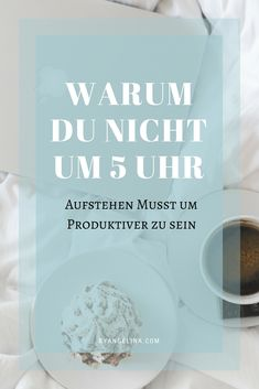 Warum du nicht um 5 Uhr aufstehen musst, um produktiver zu sein. Finde es heraus, auf byangelina.com! Better Life, Blog, Motivation, School, Lifestyle, Studying, Home Office, Random, Business