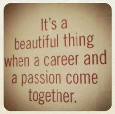 career + passion = bliss