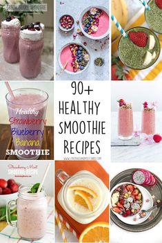 90+ Healthy Smoothie Recipes