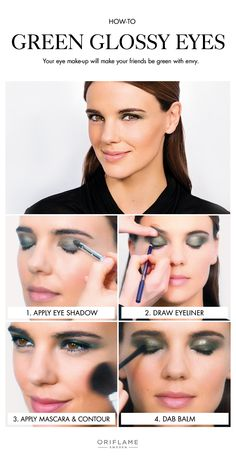 Green, glossy eyes require sage-coloured eye shadow, black eyeliner plus mascara and a neutral lip balm to dab on your lips and your eyelids!