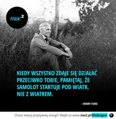 Samolot startuje pod wiatr English Course, Life Motivation, Sentences, Wise Words, Motto, Sayings, Poland, Inspiration, Running
