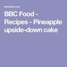 BBC Food - Recipes - Pineapple upside-down cake