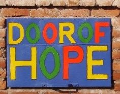 No matter what deep hurt you have experienced, He is able to redeem it.  If you allow Jesus to walk with you...He will take your valley of trouble and give you a Door of Hope. ~Jan Frank