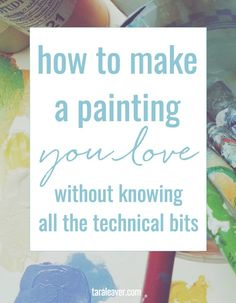 How to make a painti
