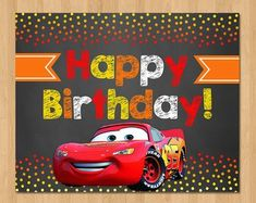 Disney Cars Happy Birthday Sign - Chalkboard Orange Red - Lightning Mcqueen Cars Birthday Party Sign - Disney Cars Birthday Poster