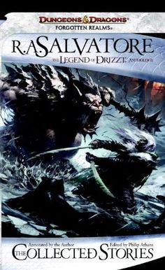 The Collected Stories, The Legend of Drizzt (Dungeons & Dragons) by R.A. Salvatore. $5.69. 384 pages. Publisher: Wizards of the Coast; Original edition (September 13, 2011)