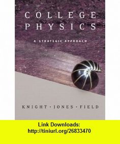 College Physics A Strategic Approach with Mastering Physics-Value Package (includes Physlet(R) Physics Interactive Illustrations, Explorations and ... for Intro. Physics; Student Workbook 1  2) (9780321518262) Randall D. Knight, Brian Jones, Stuart Field , ISBN-10: 0321518268  , ISBN-13: 978-0321518262 ,  , tutorials , pdf , ebook , torrent , downloads , rapidshare , filesonic , hotfile , megaupload , fileserve