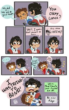 """dorktr0n: """" artofkelseywooley: """" What do you mean this moment didn't happen right afterwards? """" PAL-adins. Lance should've fallen for him then and there """" Pidge is SAVAGE, man."""