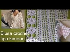 Blusa crochet tipo kimono ( parte 3) - YouTube