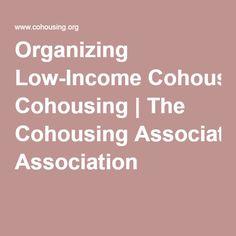 The Cohousing Association Pocket Neighborhood, Co Housing, Organizing, Organization, Tiny Homes, The Neighbourhood, Prepping, Houses, Community