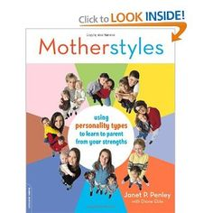 Mothering through the lens of the MBTI - Myers Briggs Personality Typing - excellent parenting resource