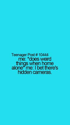 Omg all the Time !!!