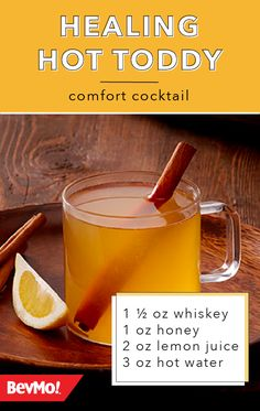 Healing Hot Toddy Warm up this winter with a delicious cocktail in hand—like this Healing Hot Hoddy from BevMo! Whiskey, honey, lemon juice, and hot water are all your need for this quick warm drink recipe. Fun Drinks, Yummy Drinks, Healthy Drinks, Beverages, Alcoholic Drinks, Whisky, Hot Toddy Recipe For Colds, Hot Toddy Recipe Bourbon, Whiskey Ginger