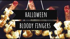 Halloween Party Food - Bloody Mummy Fingers