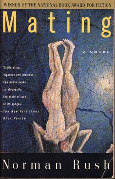 Mating: Norman Rush