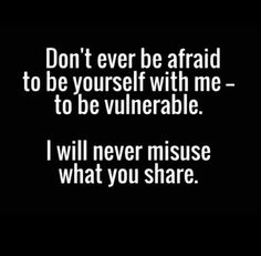 Never Ever! I don't care if we end up hating each other. I will never ever abuse that kind of trust.
