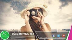 Russian Music Mix (Русская Музыка)