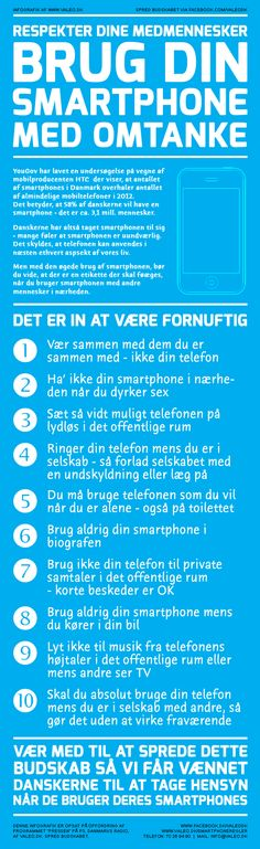 Er du fornuftig når du bruger din smartphone?    http://www.valeo.dk/support/diverse-artikler/smartphoneregler/
