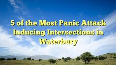 5 of the Most Panic Attack Inducing Intersections in Waterbury - http://www.facebook.com/775716685897417/posts/911535878982163