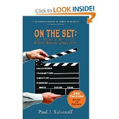On the Set: The Hidden Rules of Movie Making Etiquette by Paul J. Salamoff. The author has more than 20 years of experience working on films, television series, and commercials.  Each chapter covers a different movie set department (talent, costume, electric, etc.). Practical advice from over 80 top industry professionals, presented with wit and humor.