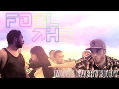 Fool Hd - Move Everybody - © Savi Production / Universal 2011