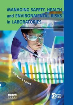 Managing safety, health and environmental risks in laboratories